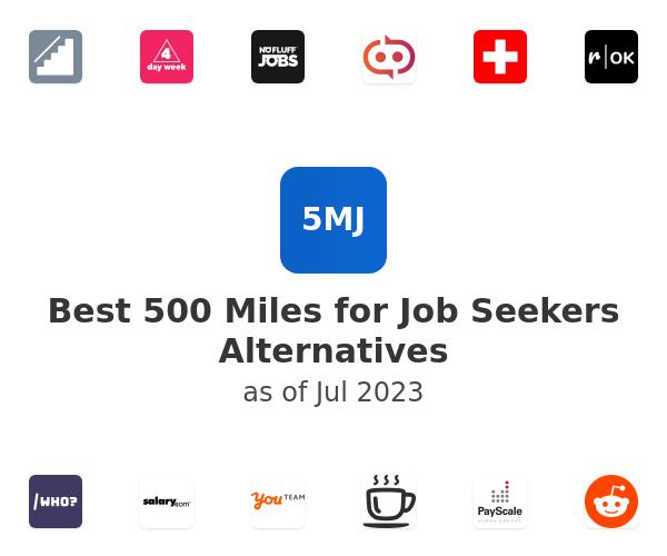 Best 500 Miles for Job Seekers Alternatives