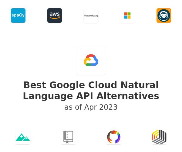 Best Google Cloud Natural Language API Alternatives