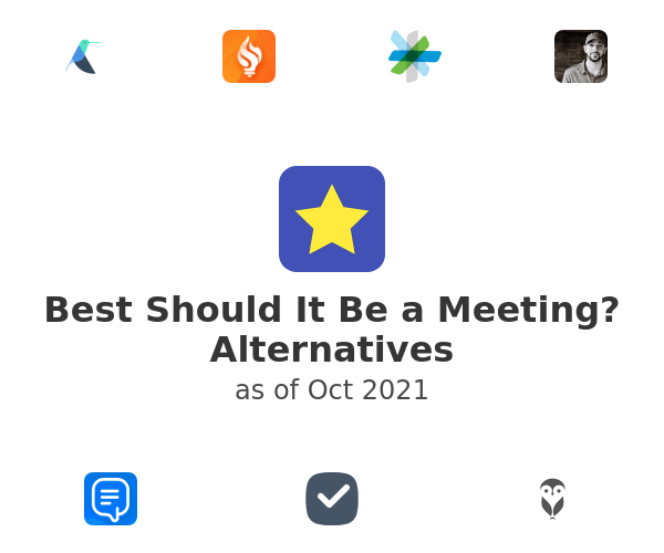 Best Should It Be a Meeting? Alternatives