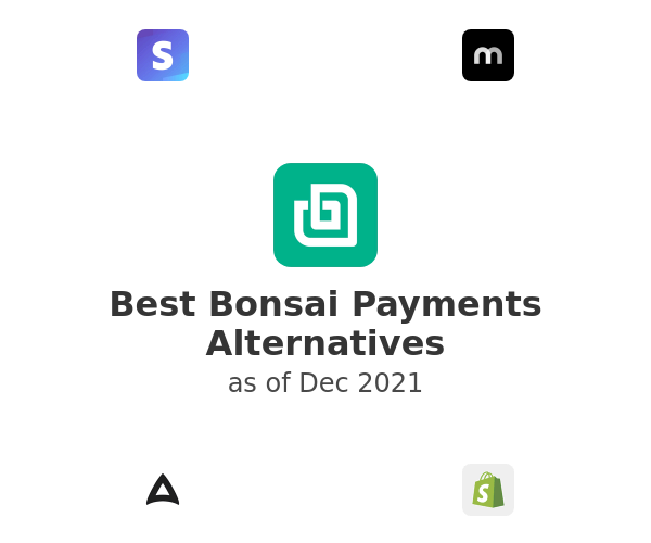 Best Bonsai Payments Alternatives