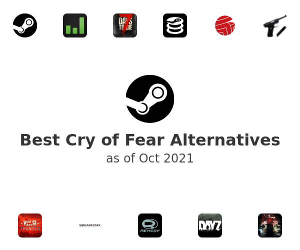 Best Cry of Fear Alternatives