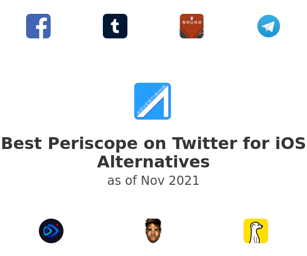 Best Periscope on Twitter for iOS Alternatives