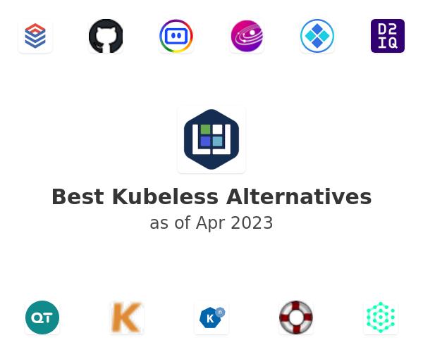 Best Kubeless Alternatives