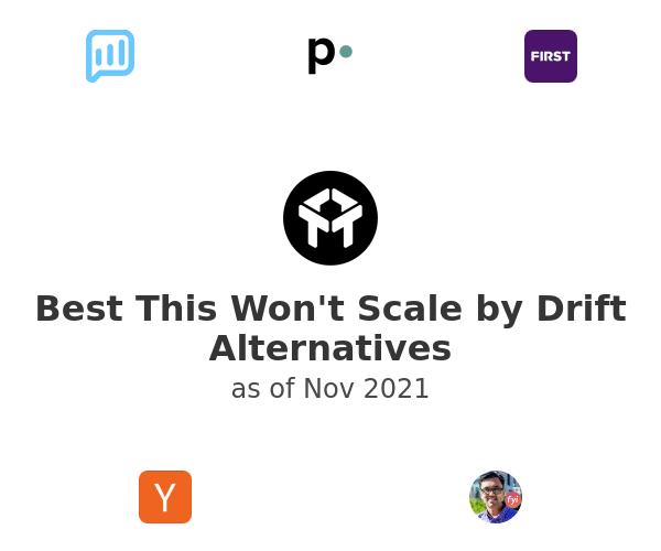 Best This Won't Scale by Drift Alternatives
