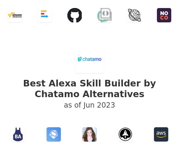 Best Alexa Skill Builder by Chatamo Alternatives