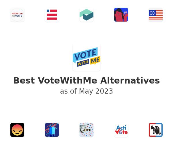 Best VoteWithMe Alternatives