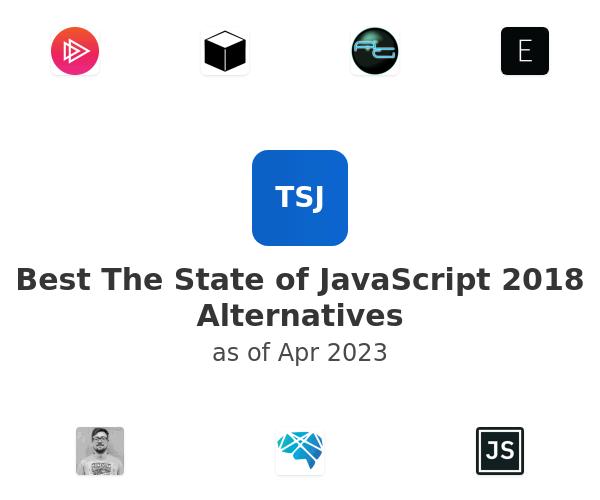 Best The State of JavaScript 2018 Alternatives