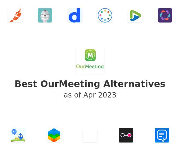 Best OurMeeting Alternatives