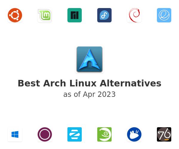 Best Arch Linux Alternatives