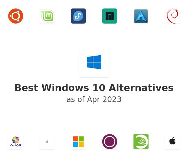 Best Windows 10 Alternatives
