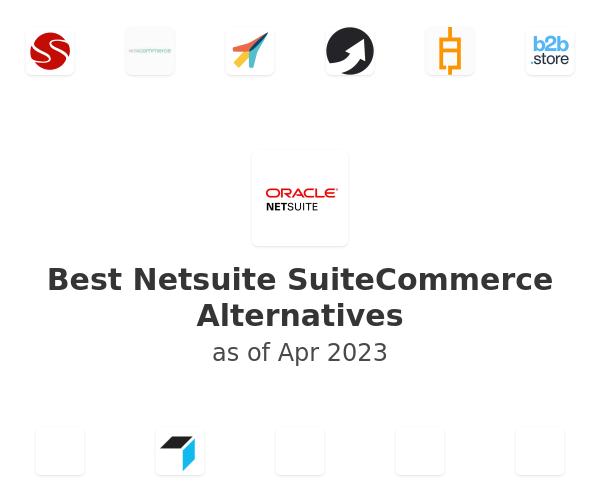 Best Netsuite SuiteCommerce Alternatives