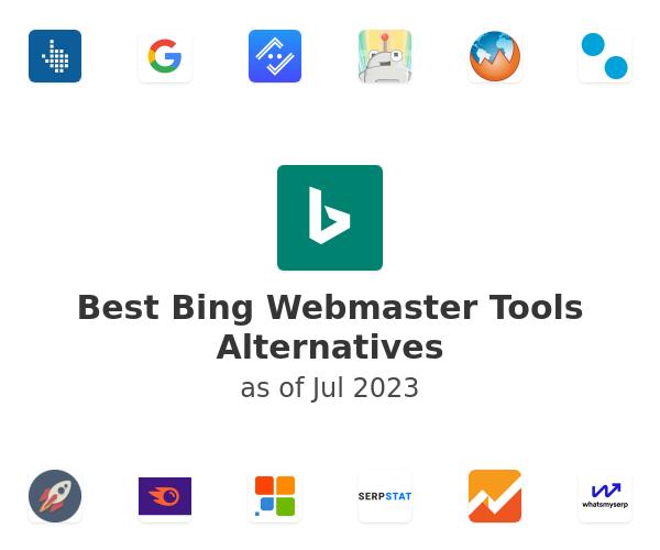 Best Bing Webmaster Tools Alternatives