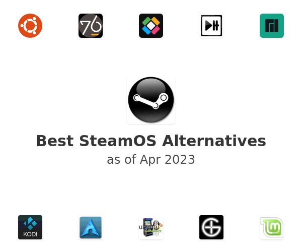 Best SteamOS Alternatives
