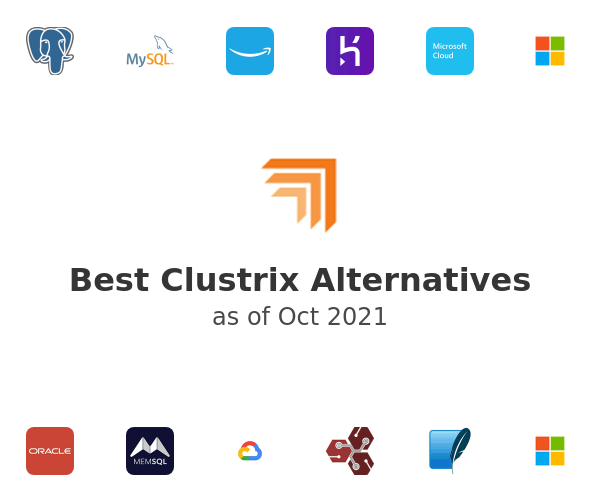 Best Clustrix Alternatives