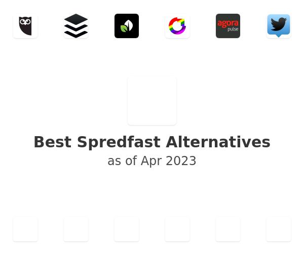 Best Spredfast Alternatives