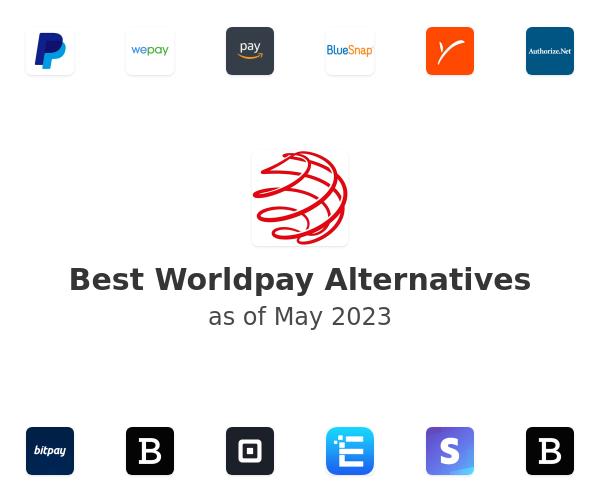 Best Worldpay Alternatives
