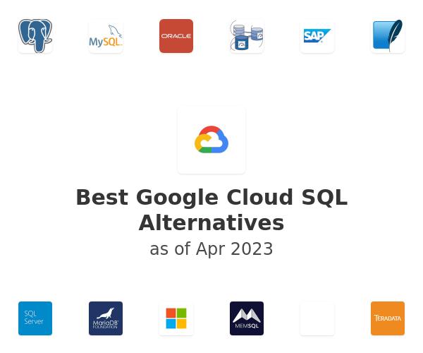 Best Google Cloud SQL Alternatives