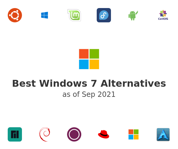 Best Windows 7 Alternatives