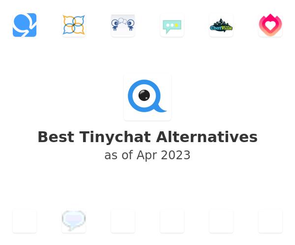 Best Tinychat Alternatives