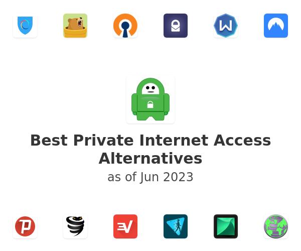 Best Private Internet Access Alternatives