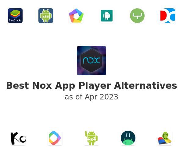 Best Nox App Player Alternatives
