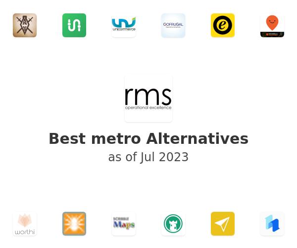 Best metro Alternatives