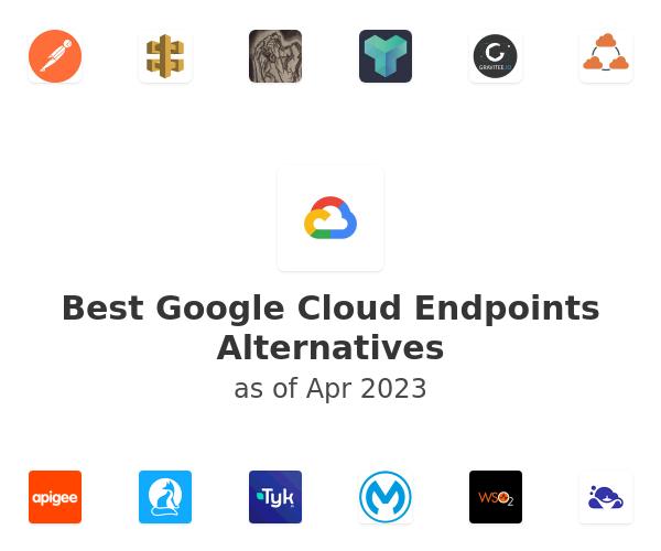 Best Google Cloud Endpoints Alternatives