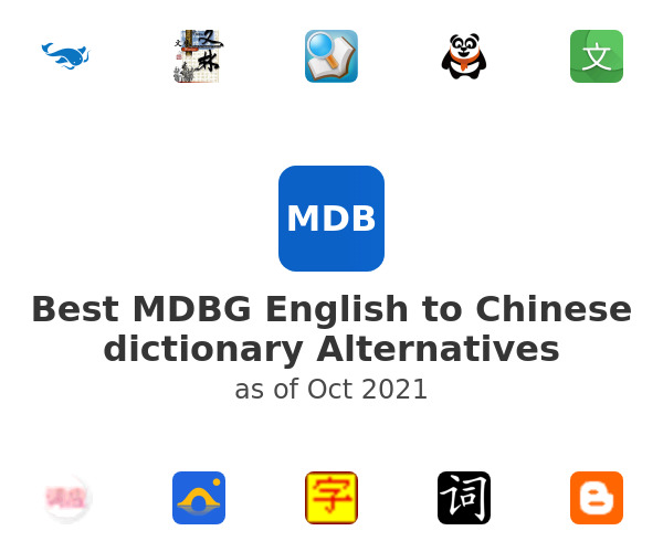 Best MDBG English to Chinese dictionary Alternatives