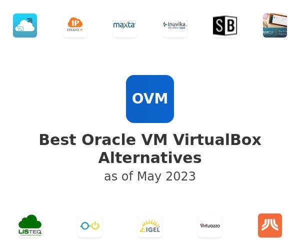 Best Oracle VM VirtualBox Alternatives