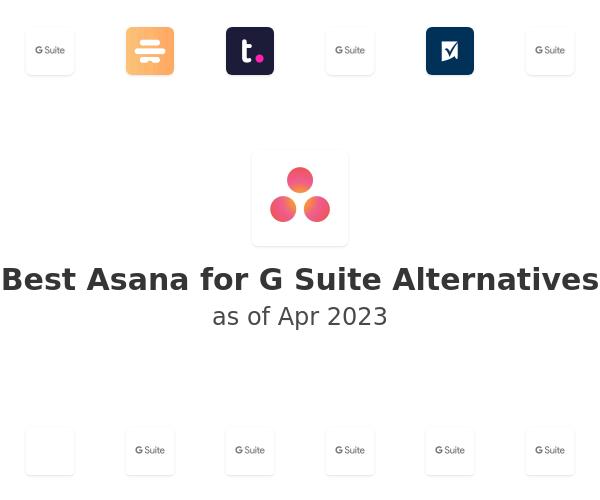 Best Asana for G Suite Alternatives