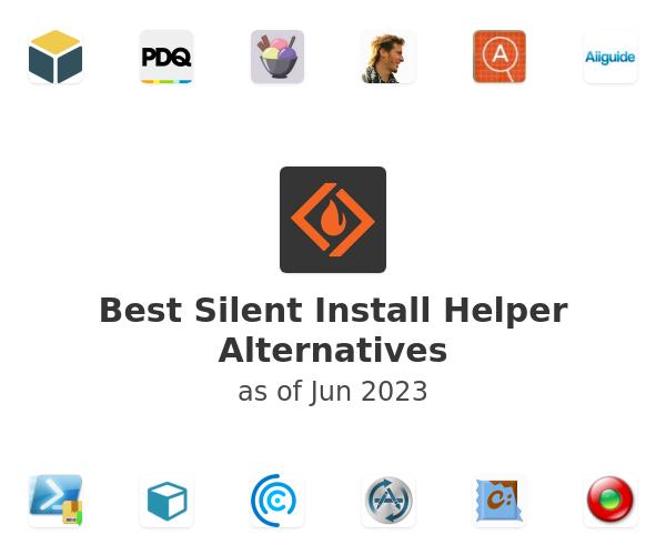 Best Silent Install Helper Alternatives