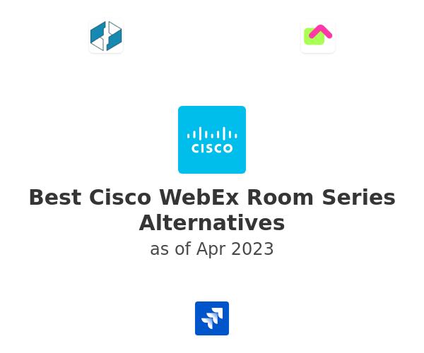 Best Cisco WebEx Room Series Alternatives