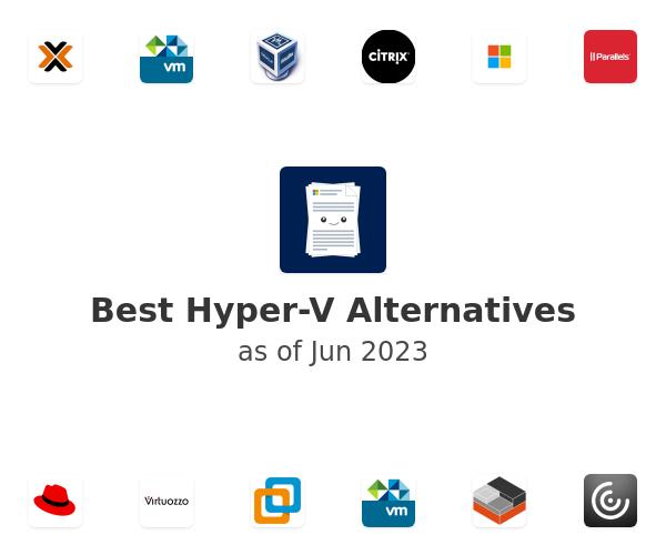 Best Hyper-V Alternatives