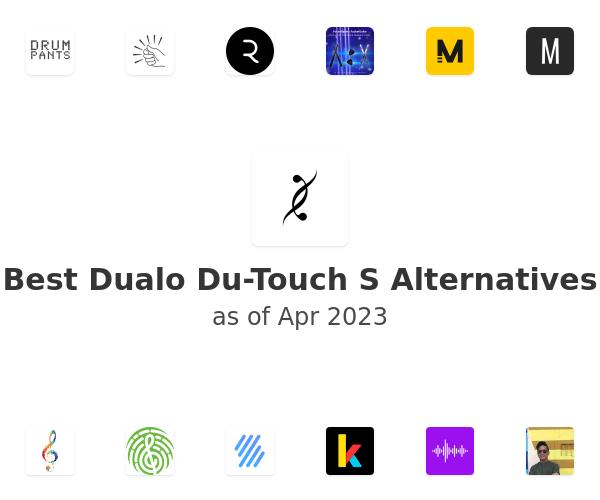 Best Dualo Du-Touch S Alternatives