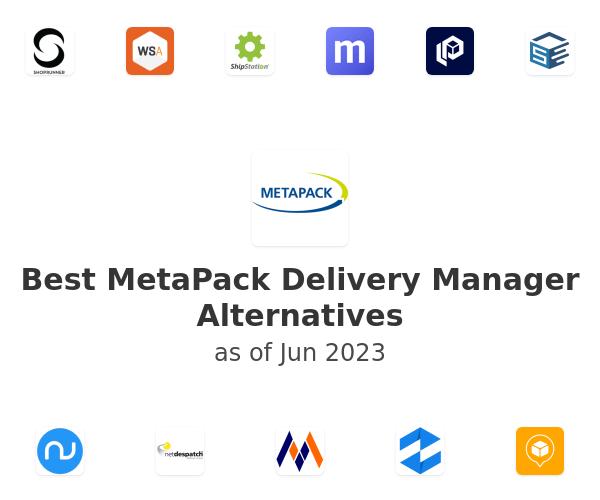 Best MetaPack Delivery Manager Alternatives