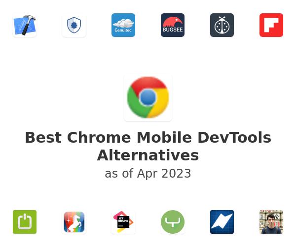 Best Chrome Mobile DevTools Alternatives