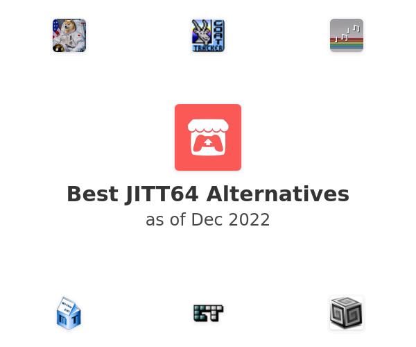 Best JITT64 Alternatives