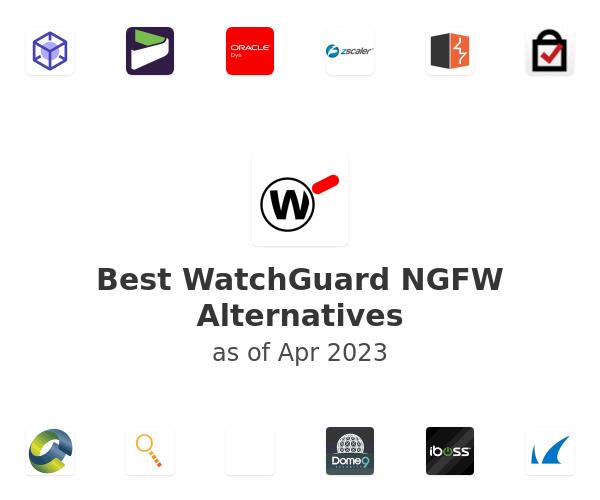 Best WatchGuard NGFW Alternatives