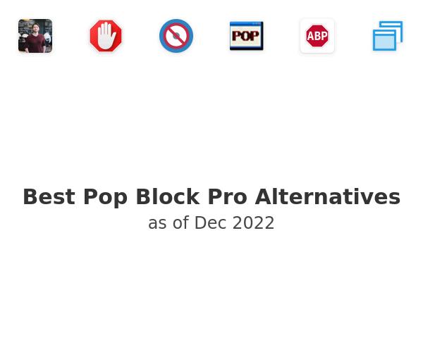 Best Pop Block Pro Alternatives