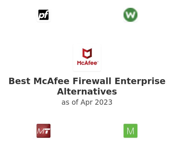 Best McAfee Firewall Enterprise Alternatives