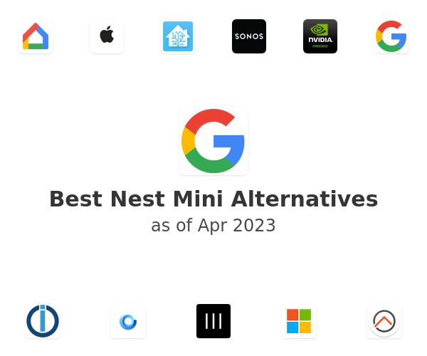 Best Nest Mini Alternatives