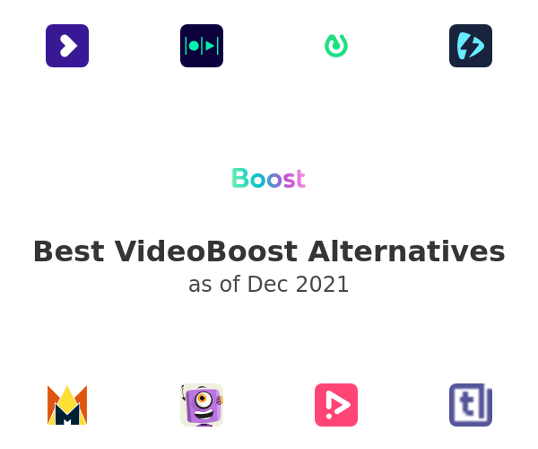 Best VideoBoost Alternatives