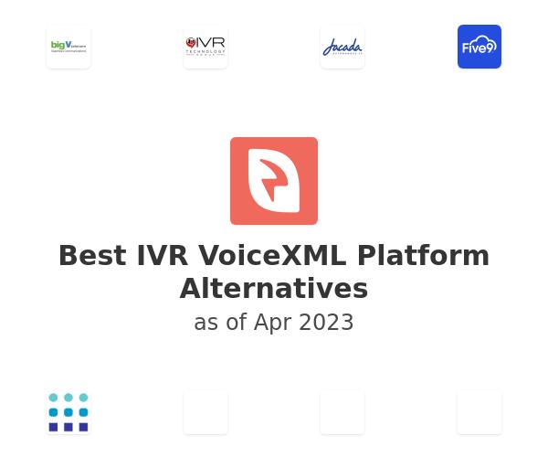 Best IVR VoiceXML Platform Alternatives