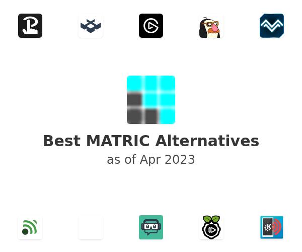 Best MATRIC Alternatives