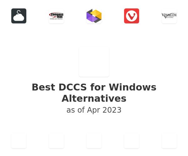 Best DCCS for Windows Alternatives