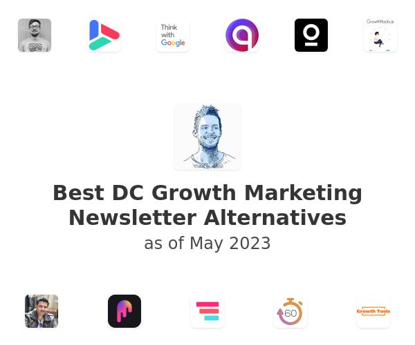Best DC Growth Marketing Newsletter Alternatives