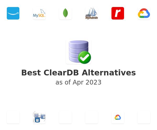 Best ClearDB Alternatives