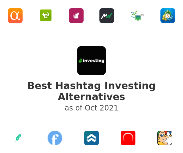 Best Hashtag Investing Alternatives