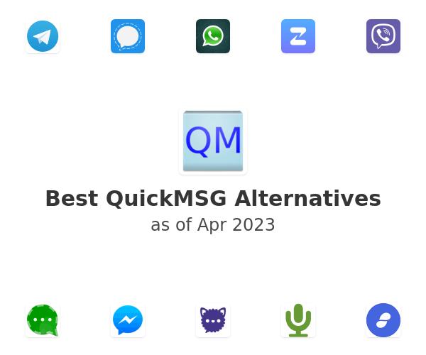 Best QuickMSG Alternatives