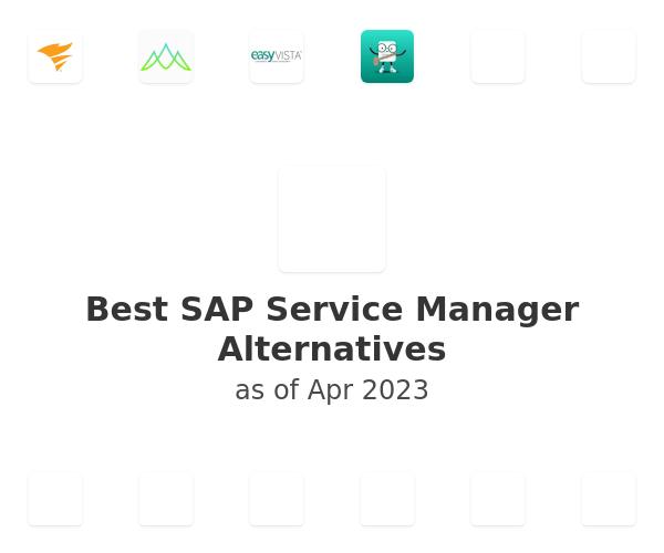 Best SAP Service Manager Alternatives